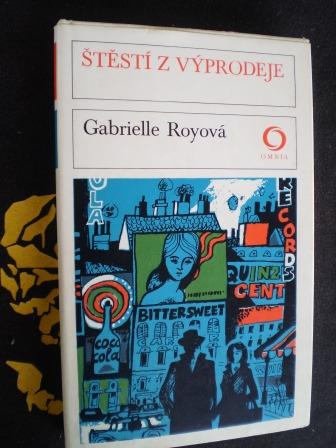 ŠTĚSTÍ Z VÝPRODEJE - Gabrielle Royová