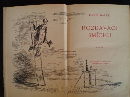 ROZDAVAČI SMÍCHU - Karel Balák