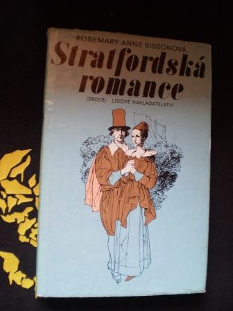 STRATFORDSKÁ ROMANCE - Rosemary Anne Sissonová