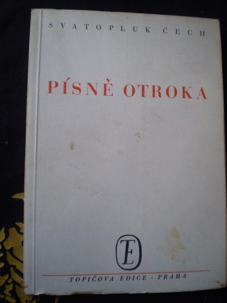 PÍSNĚ OTROKA - Čech, Svatopluk