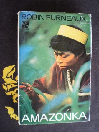 AMAZONKA - Robin Furneaux
