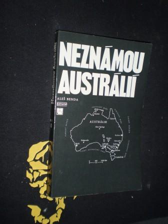 NEZNÁMOU AUSTRÁLIÍ - Aleš Benda