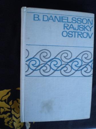 RAJSKÝ OSTROV - B. Danielsson