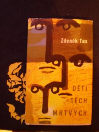 DĚTI TĚCH MRTVÝCH - Zdeněk Tax