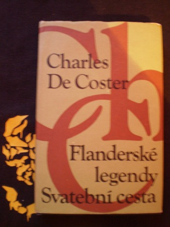 FLANDERSKÉ LEGENDY / SVATEBNÍ CESTA - Charles de Coster