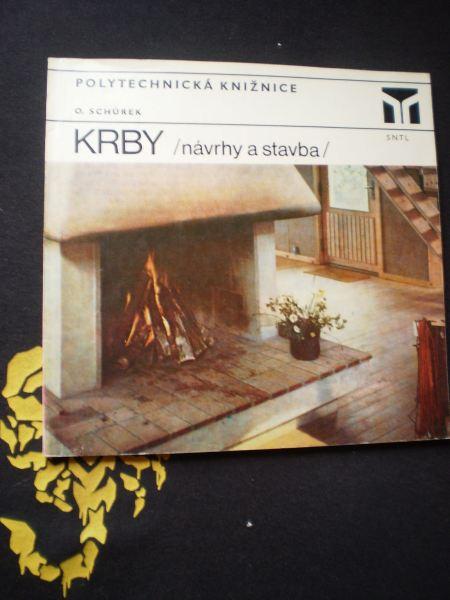KRBY, NÁVRHY A STAVBY - Schůrek, Oldřich