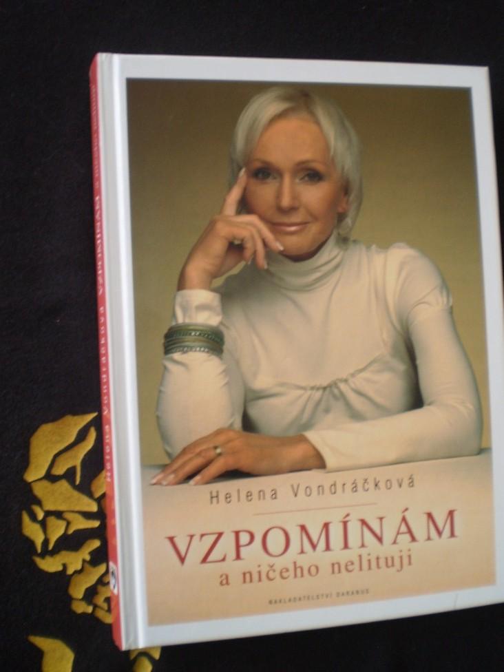 Helena Vondráčková - VZPOMÍNÁM A NIČEHO NELITUJI