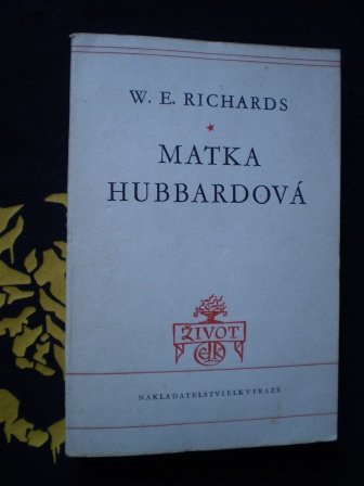 MATKA HUBBARDOVÁ - W.E. Richards