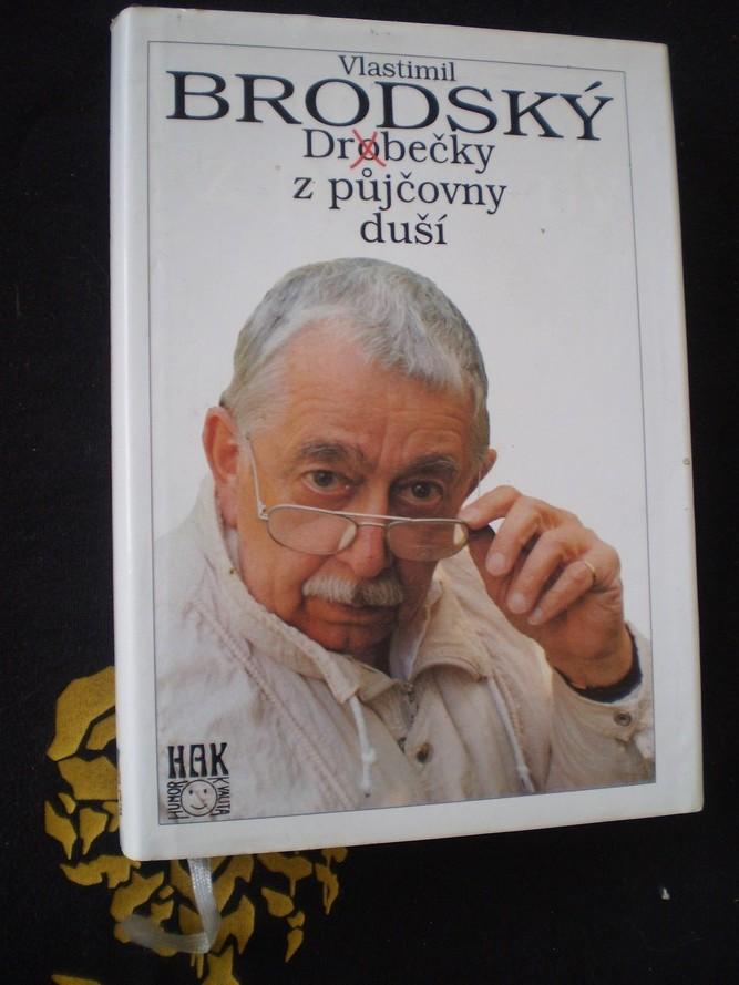 DROBEČKY Z PŮJČOVNY DUŠÍ - Vlastimil Brodský