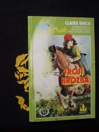 Lucy v sedle - Trojí hrozba - Claire Birch