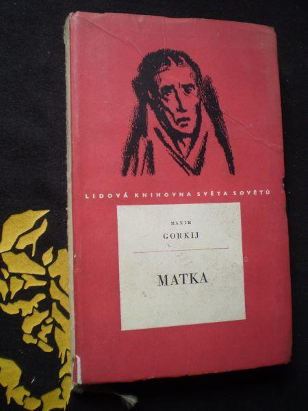 MATKA - Maxim Gorkij