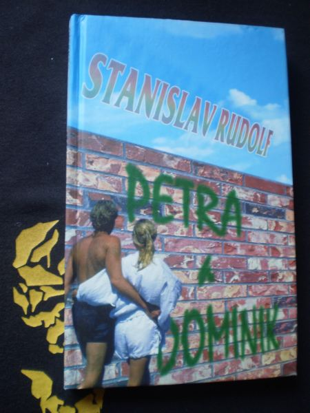 Stanislav Rudolf - PETRA A DOMINIK