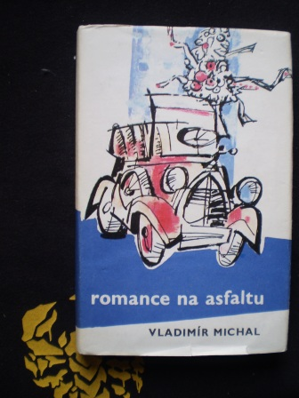ROMANCE NA ASFALTU - Vladimír Michal