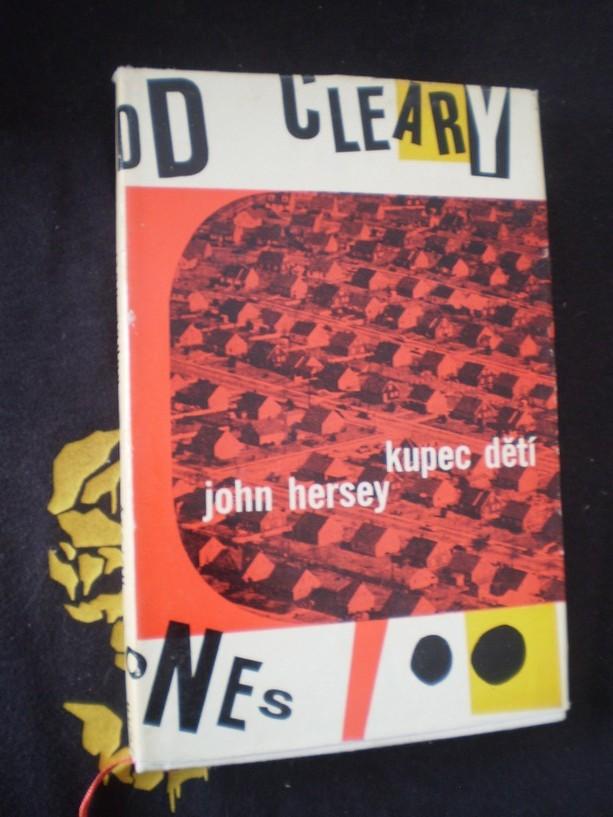 KUPEC DĚTÍ - John Hersey