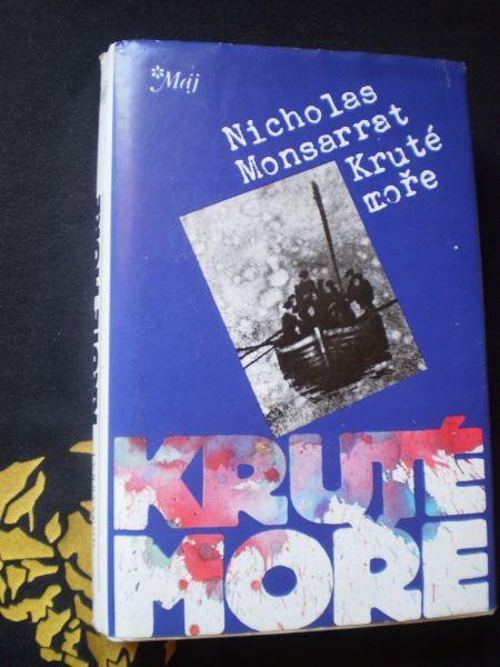 KRUTÉ MOŘE - Nicholas Monsarrat