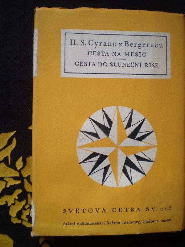 Cesta na Měsíc / Cesta do Sluneční říše - Hector Savinien Cyrano de Bergerac