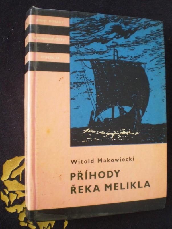 Witold Makowiecki - Příhody Řeka Melikla