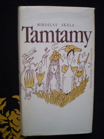 TAMTAMY - Miroslav Skála