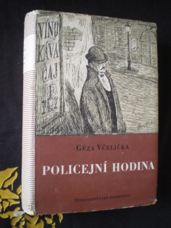 POLICEJNÍ HODINA - Géza Včelička
