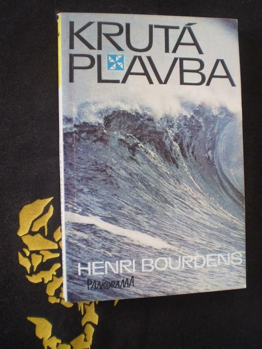 KRUTÁ PLAVBA - Henri Bourdens