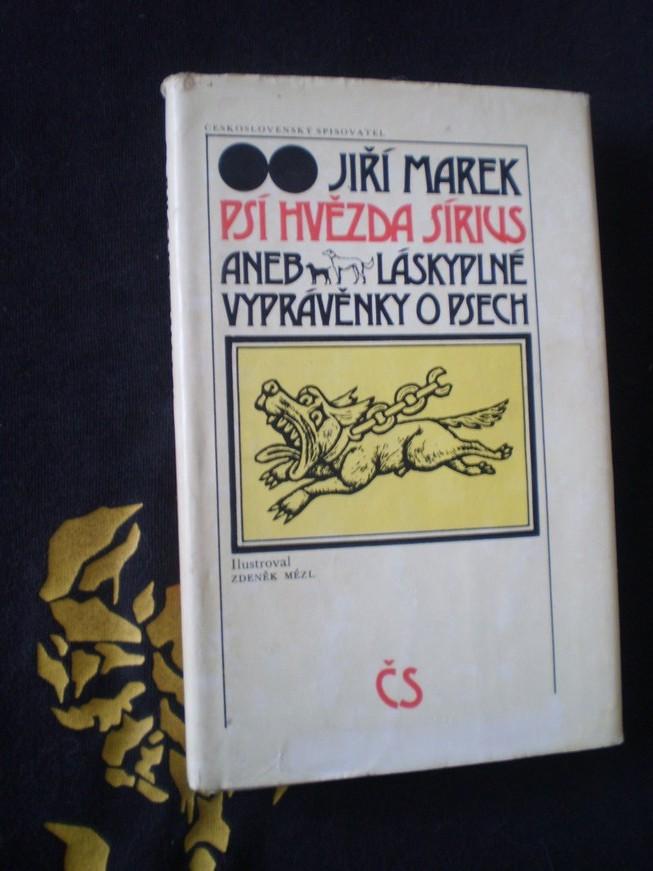 PSÍ HVĚZDA SÍRIUS aneb LÁSKYPLNÉ VYPRÁVĚNKY O PSECH - Jiří Marek