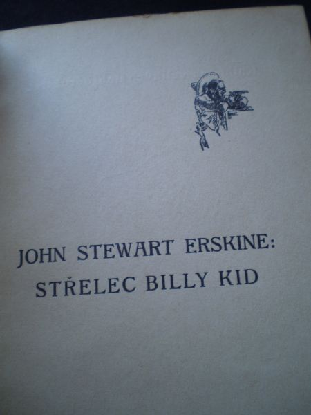 STŘELEC BILY KID - Erskine, John Stewart