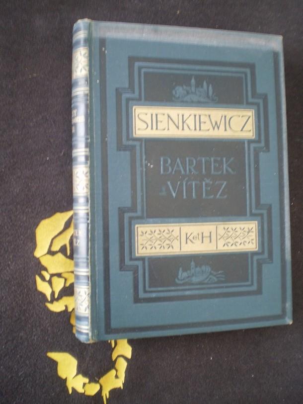BARTEK VÍTĚZ A JINÉ POVÍDKY - Henryk Sienkiewicz