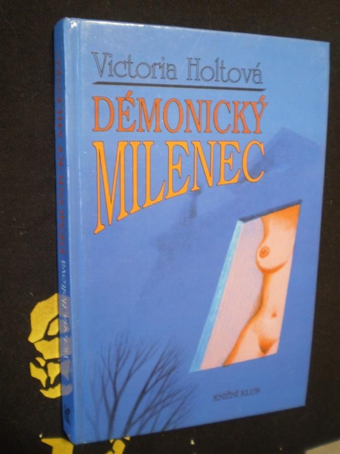 DÉMONICKÝ MILENEC - Victoria Holtová