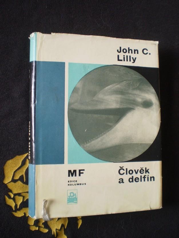 ČLOVĚK A DELFÍN - John C. Lilly