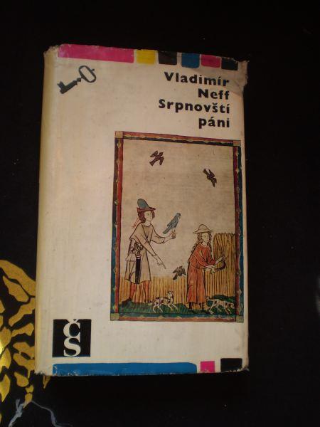 SRPNOVŠTÍ PÁNI - Neff, Vladimír