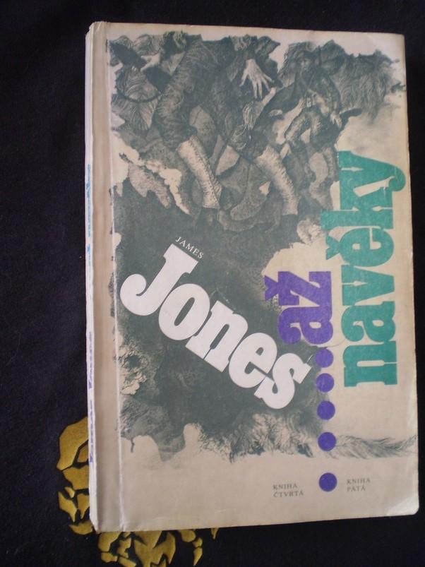 ...AŽ NAVĚKY - James Jones