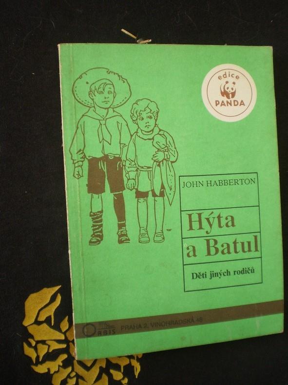 HÝTA A BATUL (Děti jiných rodičů) - John Habberton