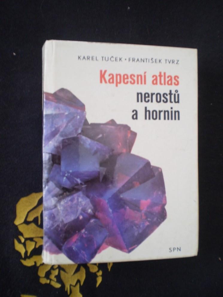 KAPESNÍ ATLAS NEROSTŮ A HORNIN - Karel Tuček, František Tvrz