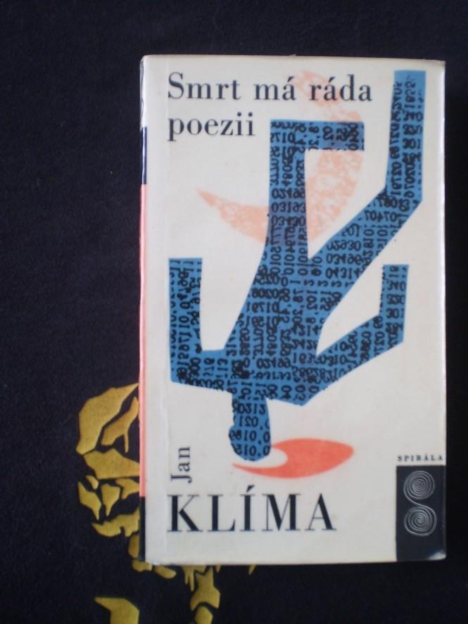 Jan Klíma - SMRT MÁ RÁDA POEZII