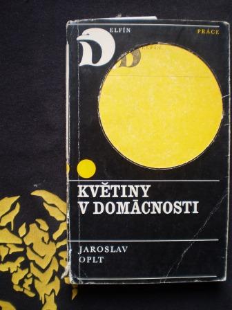 KVĚTINY V DOMÁCNOSTI - Jaroslav Oplt