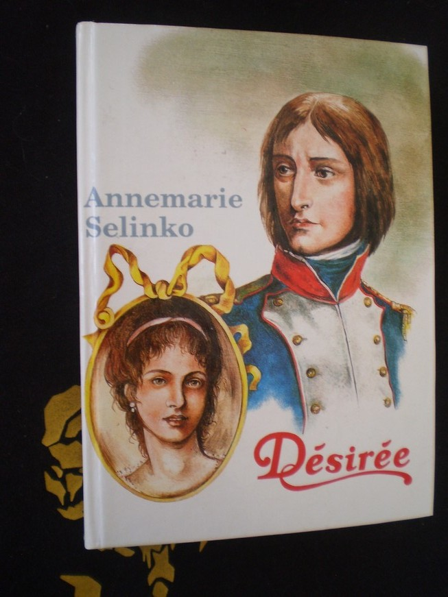 Annemarie Selinko - DÉSIRÉE