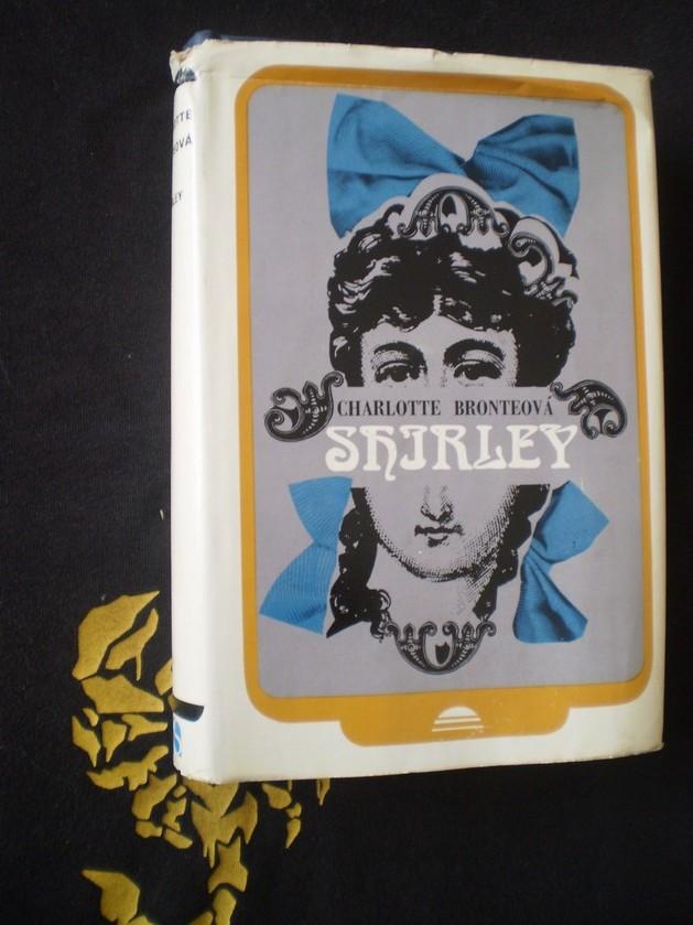 SHIRLEY - Charlotte Bronteová