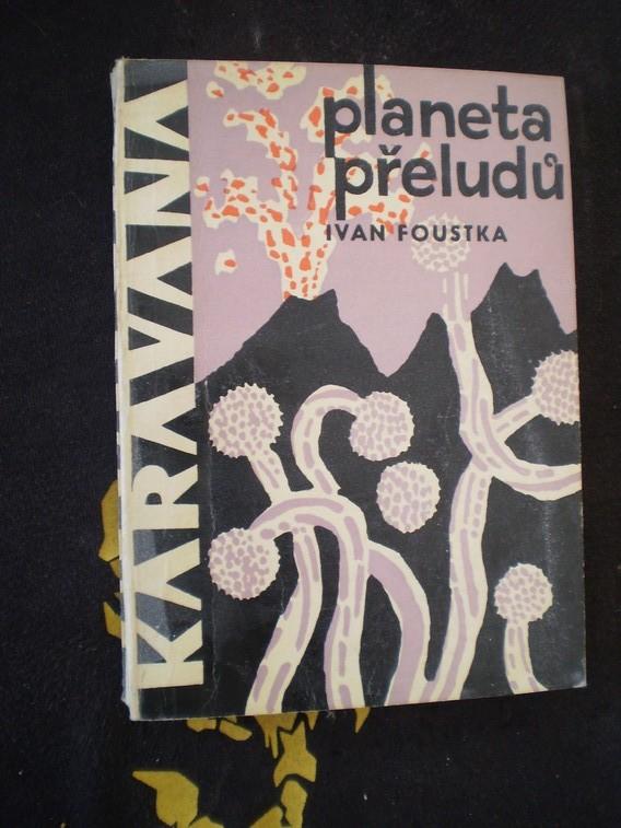 KARAVANA / PLANETA PŘELUDŮ - Ivan Foustka