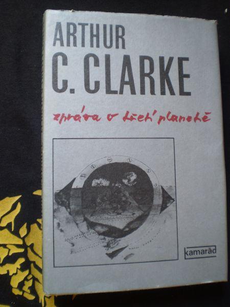 ZPRÁVA O TŘETÍ PLANETĚ - Arthur Charles Clarke