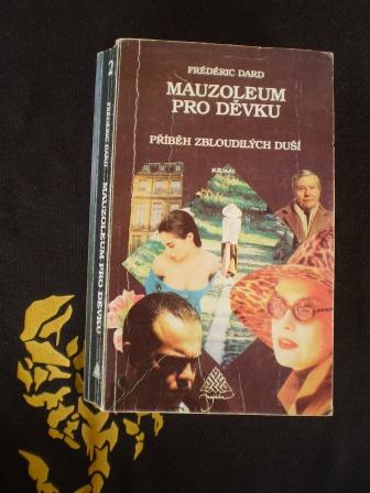 MAUZOLEUM PRO DĚVKU - Fréderic Dard