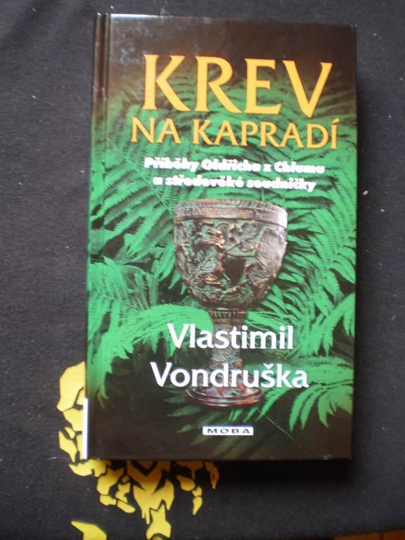 KREV NA KAPRADÍ - Vlastimil Vondruška (podpis autora)