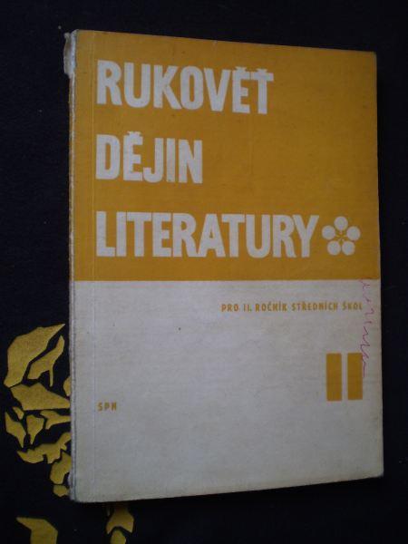 RUKOVĚŤ DĚJIN LITERATURY - Vítězslav Tichý, Vladimír Forst