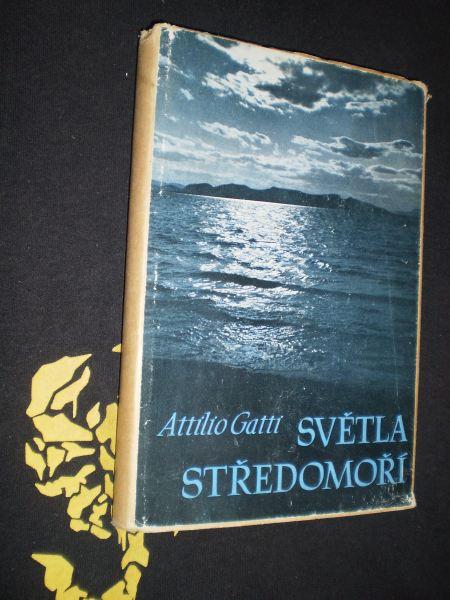 SVĚTLA STŘEDOMOŘÍ - Attilio Gatti