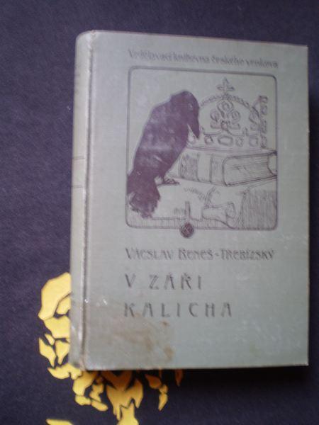 V ZÁŘI KALICHA - Václav Beneš Třebízský