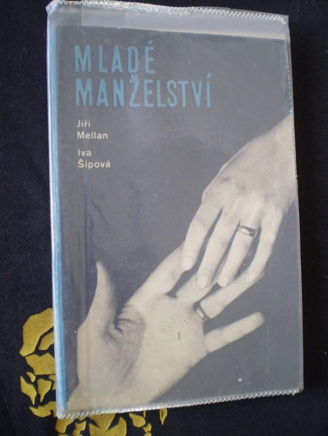 MLADÉ MANŽELSTVÍ - Iva Šípová, Jiří Mellan