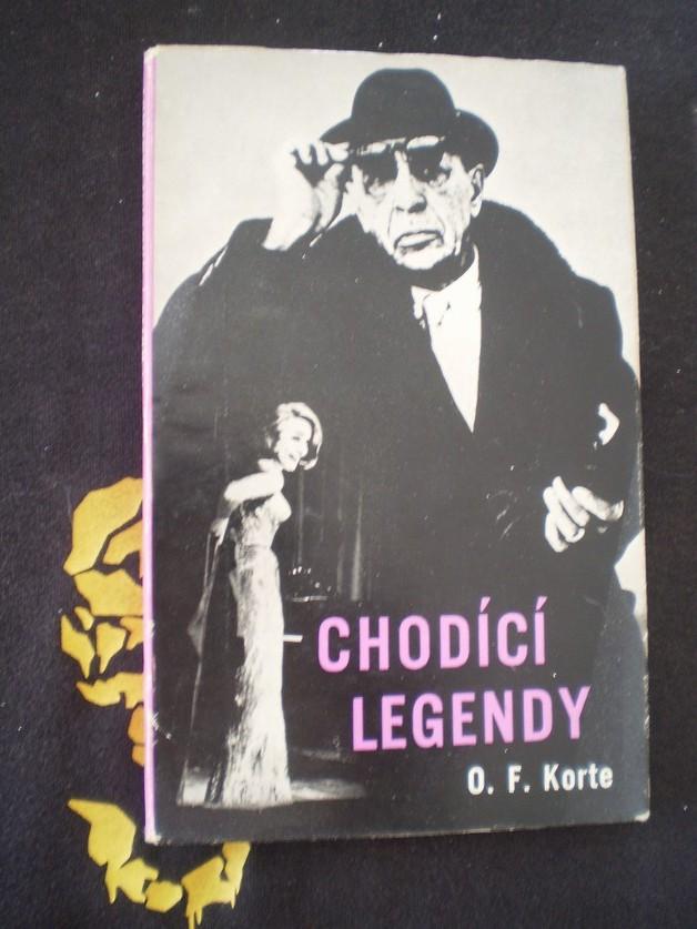 CHODÍCÍ LEGENDY - Korte, O. F.