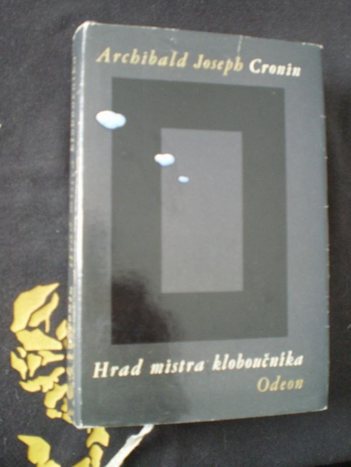 HRAD MISTRA KLOBOUČNÍKA - Cronin, A. J.