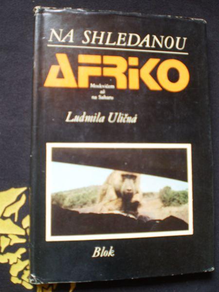 NA SHLEDANOU AFRIKO - Uličná, Ludmila