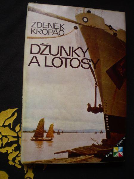 DŽUNKY A LOTOSY - Kropáč, Zdeněk