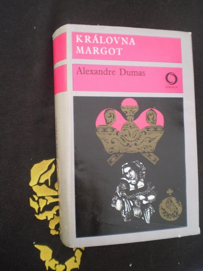 KRÁĽOVNÁ MARGOT - Alexandre Dumas
